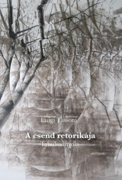 Luigi Tassoni: A csend retorikája