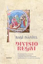 Bagi Dániel: Divisio regni