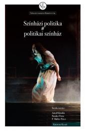 Színházi politika # politikai színház