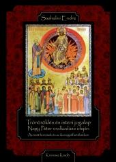 Sashalmi Endre: Trónöröklés és isteni jogalap Nagy Péter uralkodása idején