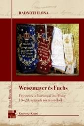 Radnóti Ilona: Weiszmayer és Fuchs